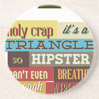 triangle hipster and breath coaster