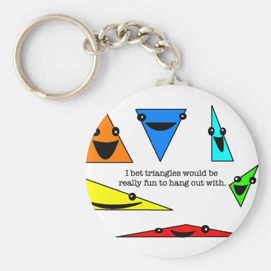 Triangles Are Fun!  Keychain