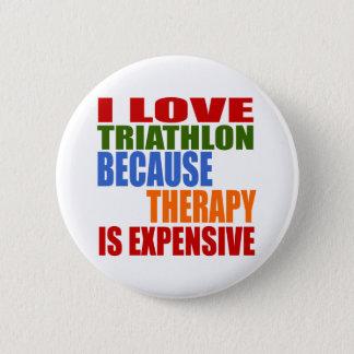Triathlon Is My Therapy 6 Cm Round Badge