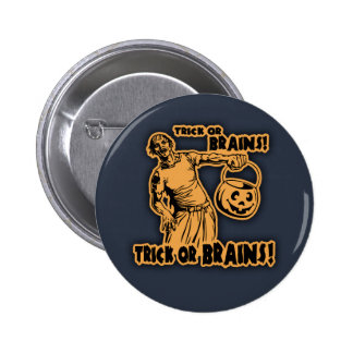 Trick or Brains! Pinback Buttons