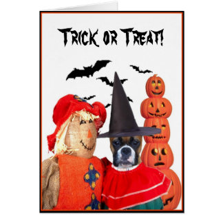 Trick or treat  boxer dog greeting card