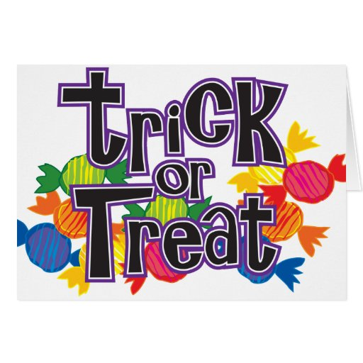Trick or Treat Candy Greeting Card