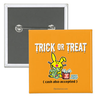 Trick or Treat (cash also accepted) 15 Cm Square Badge