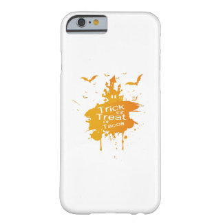 Trick or Treat or Tacos Halloween Funny Barely There iPhone 6 Case