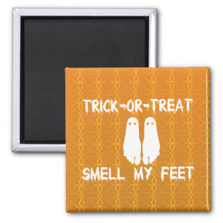 Trick or Treat Smell My Feet Halloween Magnets