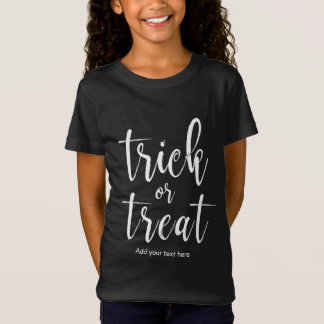 Trick or Treat Stylish and Classy Calligraphy Hall T-Shirt