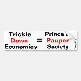 Trickle Down Pauper Bumper Sticker