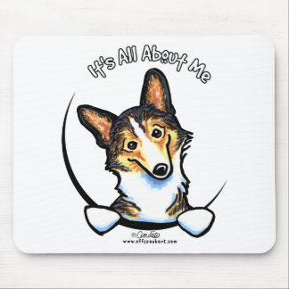 Tricolor Corgi Its All About Me Mouse Pad