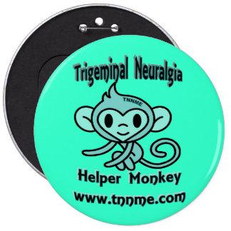 Trigeminal Neuralgia Helper Monkey Pin. 6 Cm Round Badge