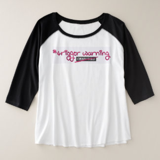 Trigger Warning by Aleta Plus Size Raglan T-Shirt