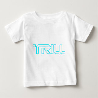 Trill Baby T-Shirt