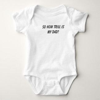 Trill dad's baby baby bodysuit