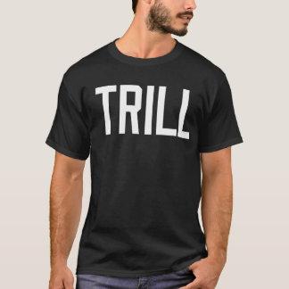 TRILL Tee