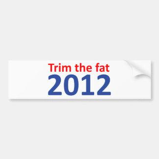 Trim the fat 2012 bumper sticker