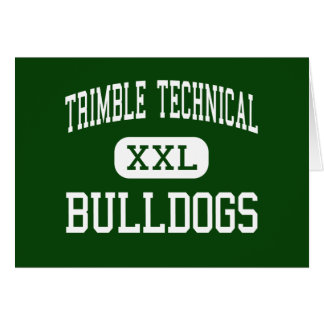 Trimble Technical - Bulldogs - High - Fort Worth Cards