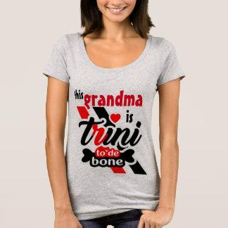 Trini to the bone (Grandma) T-Shirt