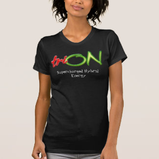 TriON-Words-SM, Supercharged Hybrid Energy T-Shirt