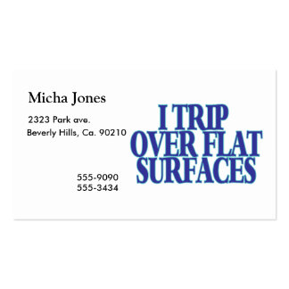 Trip Over Flat Surfaces Pack Of Standard Business Cards