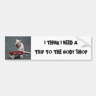 trip to the body shop bumper sticker