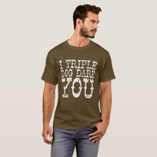 """Triple Dog Dare"" T-Shirt"