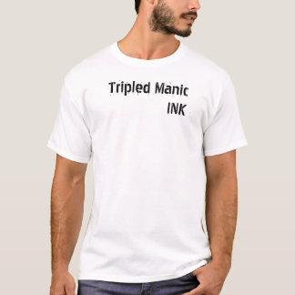 Tripled Manic INK T-Shirt