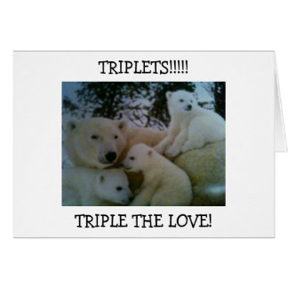 TRIPLETS! TRIPLE THE LOVE-CONGRATULATIONS CARD