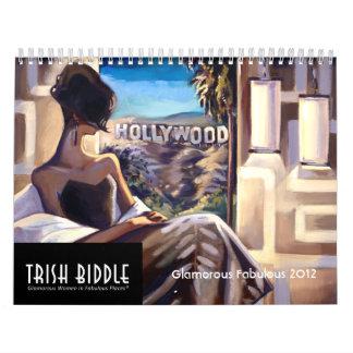 Trish Biddle Glamorous Fabulous 2012 Calendar