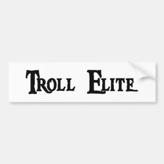 Troll Elite Bumper Sticker