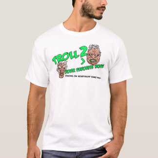 Troll Hospitality! T-Shirt