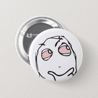 Troll Le Me Memes think CHOOSE YOUR COLOR pink eye 6 Cm Round Badge