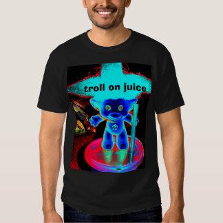 Troll on juice t shirt