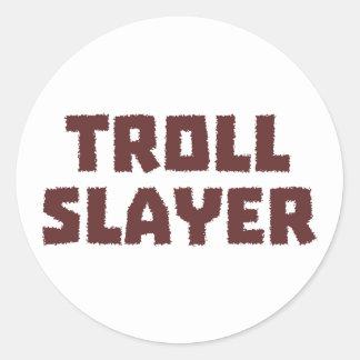 Troll Slayer Round Sticker
