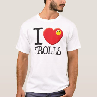 Trolls Love T-Shirt