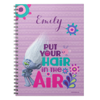 Trolls   Put Your Hair in the Air Spiral Notebook