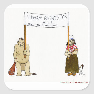 Trolls' traveled humane Rights Square Sticker