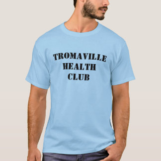 Tromaville Health Club T-Shirt
