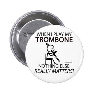 Trombone Nothing Else Matters 6 Cm Round Badge