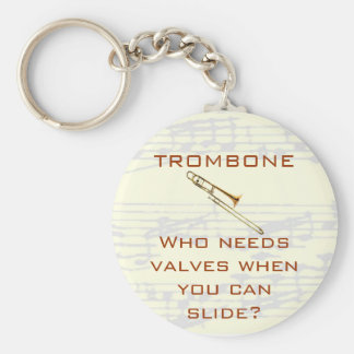 Trombone:  Who needs valves?  Keychain