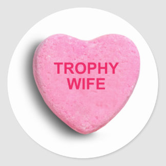 TROPHY WIFE CANDY HEART STICKERS