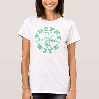 Trophy Wife Since 2008 Green T-Shirt