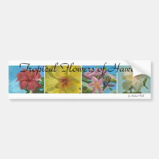 Tropical Flowers of Hawaii bumper sticker Car Bumper Sticker