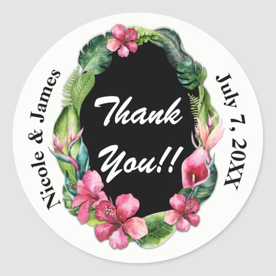 Tropical Garden Flowers & Leaves Wedding Thank You Round Sticker