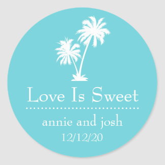 Tropical Palm Tree Love Is Sweet Label (Turquoise) Round Sticker