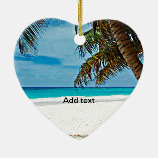 Tropical Paradise Template-Sunny day at the beach Ceramic Ornament
