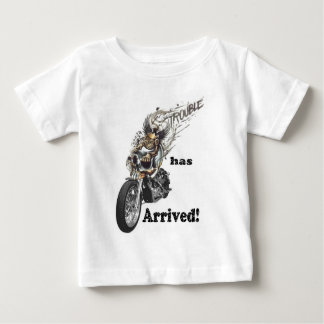 Trouble has Arrived Baby T-Shirt