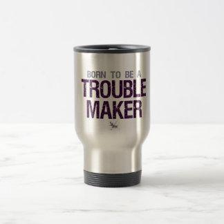 Trouble Maker mug - choose style & color