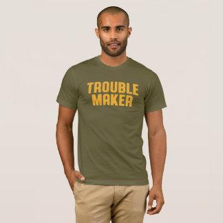 Trouble Maker. T-Shirt
