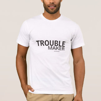 Trouble Maker T-shirt American Apparel Unisex