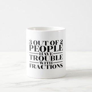 Trouble with fractions coffee mug