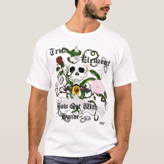 Tru, Element - Bow Out With Honor T-Shirt